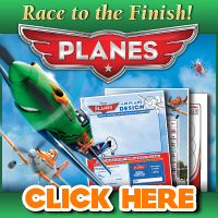 "Entertainment Info: ""Planes"" Race to the Finish! Activities"